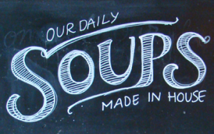 Fresh soups made daily